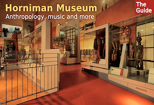 Horniman Museum - anthro­pology, music and more