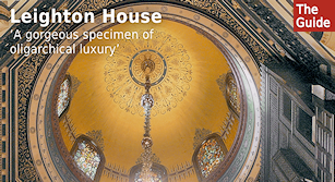 Leighton House - 'A gorgeous specimen of oligarchical luxury'