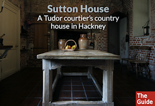 Sutton House: a Tudor courtier's country home in Hackney