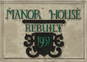 "Manor House pub sign: ""Rebuilt 1931"""