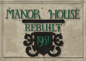 "Manor House pub sign: ""Rebuilt 1931"""