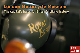 London Motorcycle Museum - The capital's focus for Britain's biking history